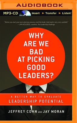 Why Are We Bad at Picking Good Leaders?