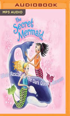 Whale Rescue & The Dark Queen's Revenge, The