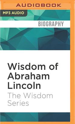Wisdom of Abraham Lincoln