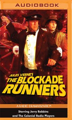 Blockade Runners, The