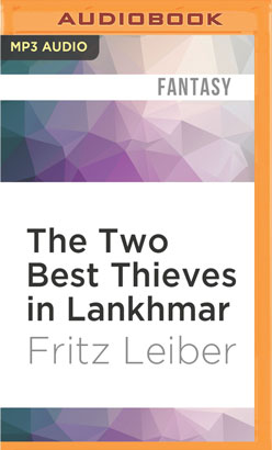 Two Best Thieves in Lankhmar, The