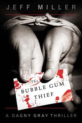 Bubble Gum Thief,  The