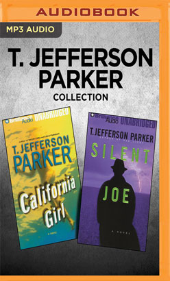 T. Jefferson Parker Collection - California Girl & Silent Joe
