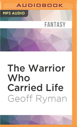 Warrior Who Carried Life, The