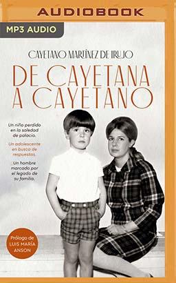 De Cayetana a Cayetano (Narración en Castellano)