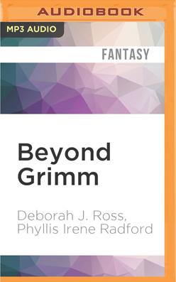 Beyond Grimm