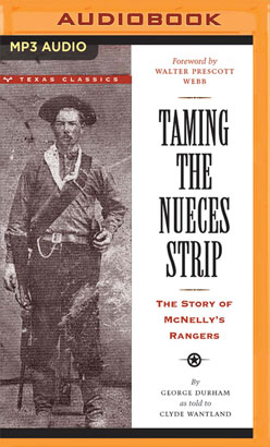 Taming the Nueces Strip