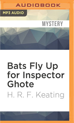 Bats Fly Up for Inspector Ghote