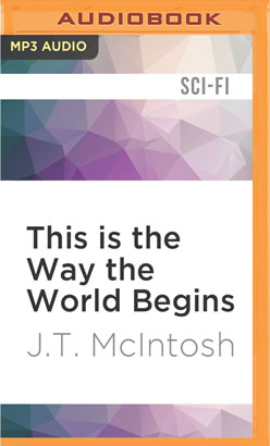 This is the Way the World Begins