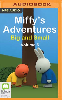 Miffy's Adventures Big and Small: Volume Six