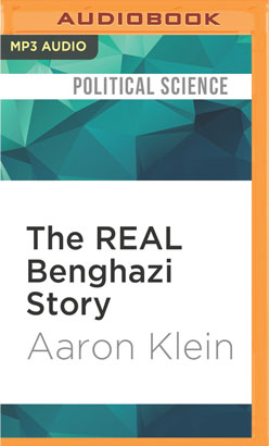 REAL Benghazi Story, The
