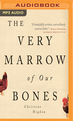 Very Marrow of Our Bones, The