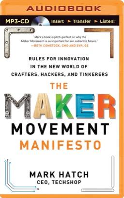 Maker Movement Manifesto, The