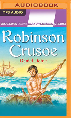 Robinson Crusoe (Narración en Euskera) (Basque Edition)