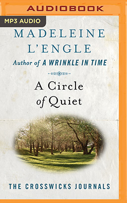 Circle of Quiet, A