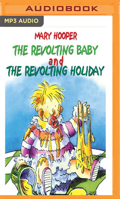 Revolting Baby & The Revolting Holiday, The