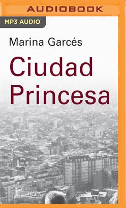 Ciudad Princesa (Narración en Castellano)
