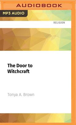 Door to Witchcraft, The