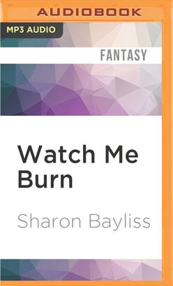 Watch Me Burn