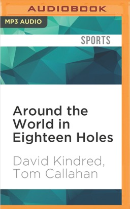 Around the World in Eighteen Holes