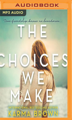 Choices We Make, The