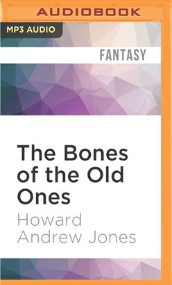 Bones of the Old Ones, The