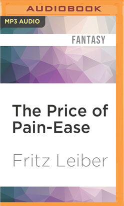 Price of Pain-Ease, The