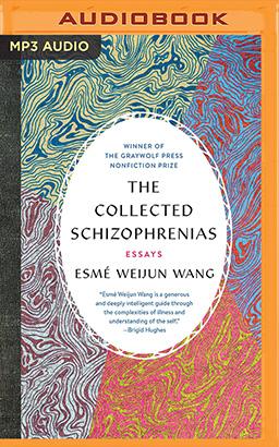 Collected Schizophrenias, The