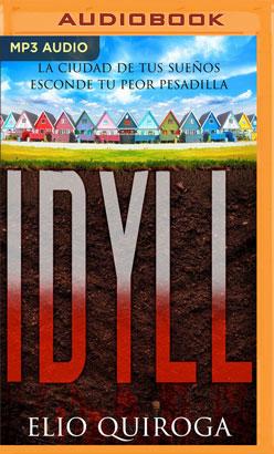 Idyll (Narración en Castellano) (Spanish Edition)