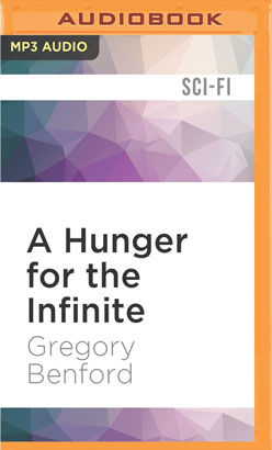 Hunger for the Infinite, A