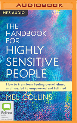Handbook for Highly Sensitive People, The