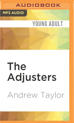 Adjusters, The
