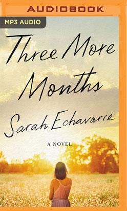 Three More Months