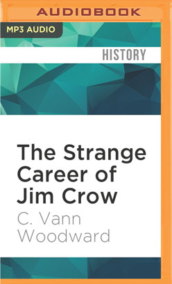 Strange Career of Jim Crow, The
