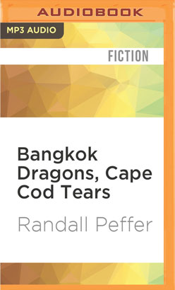 Bangkok Dragons, Cape Cod Tears