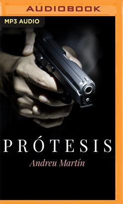 Prótesis (Narración en Castellano)