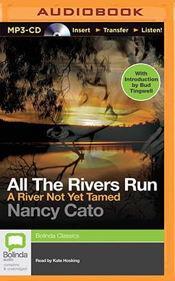 River Not Yet Tamed, A