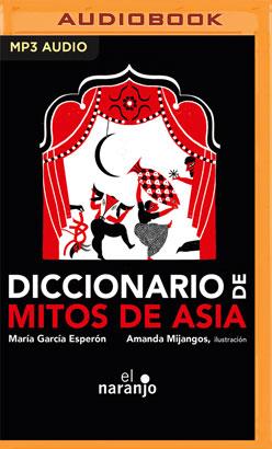 Diccionario de mitos de Asia
