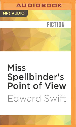 Miss Spellbinder's Point of View