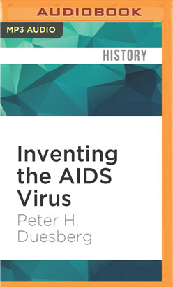 Inventing the AIDS Virus