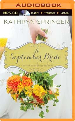 September Bride, A