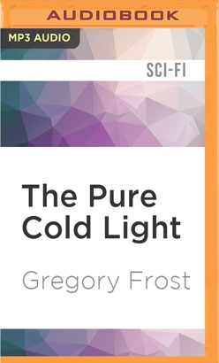 Pure Cold Light, The