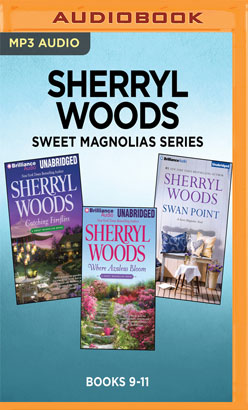 Sherryl Woods Sweet Magnolias Series: Books 9-11