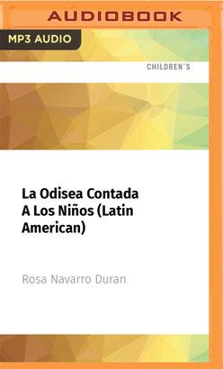 La Odisea Contada A Los Niños (Latin American)