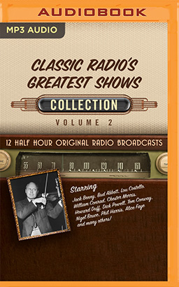 Classic Radio's Greatest Shows, Collection 2