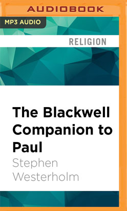 Blackwell Companion to Paul, The