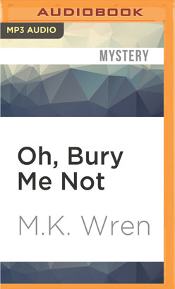 Oh, Bury Me Not