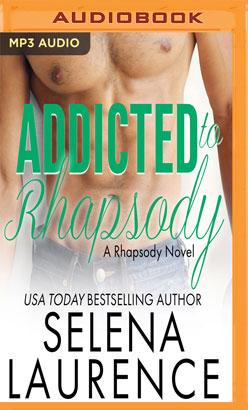 Addicted to Rhapsody
