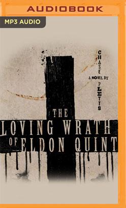 Loving Wrath of Eldon Quint, The