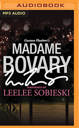 Madame Bovary: A Signature Performance by Leelee Sobieski